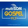 Rádio Multisom Gospel